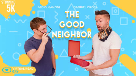 The good neighbor VR Porn video.